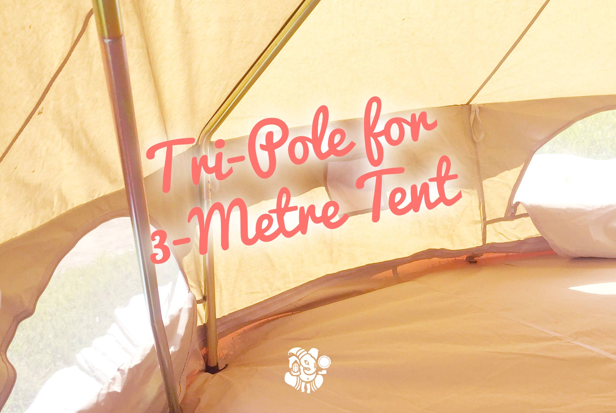 Tripole for 4 metre bell tent